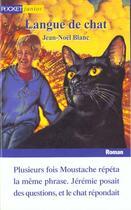Couverture du livre « Langue De Chat » de Jean-Noel Blanc aux éditions Pocket