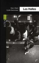 Couverture du livre « Les halles » de Marc Villard et Cyrille Derouineau aux éditions Atelier In8