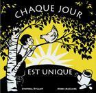 Couverture du livre « Chaque jour est unique » de Nikki Mcclure et Cynthia Rylant aux éditions Editions Du Genevrier