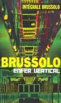 Couverture du livre « Integrale Enfer Vertical » de Brussolo-S aux éditions Vauvenargues