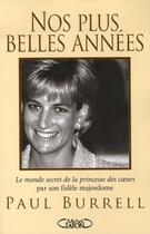 Couverture du livre « Nos plus belles années » de Paul Burrell aux éditions Michel Lafon