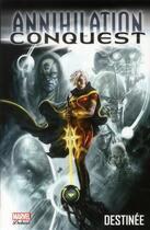 Couverture du livre « Annihilation conquest ; destinée » de Gage et Giffen et Lilly et Chen aux éditions Panini