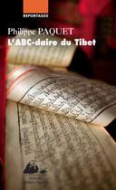 Couverture du livre « L'ABC-daire du Tibet » de Philippe Paquet aux éditions Editions Philippe Picquier