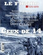 Couverture du livre « Ceux de 14, les écrivains dans la Grande Guerre » de Collectif aux éditions Societe Du Figaro