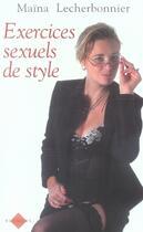 Couverture du livre « Exercices sexuels de style » de Maina Lecherbonnier aux éditions Blanche