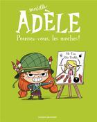 Couverture du livre « Mortelle Adèle t.5 ; poussez-vous les moches ! » de Mr Tan et Miss Prickly et Remi Chaurand aux éditions Bayard Jeunesse