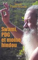 Couverture du livre « Swami pdg et moine hindou » de  aux éditions Delville