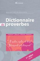 Couverture du livre « Dictionnaire des proverbes ; français-anglais/anglais-français » de Monique Rossignol aux éditions La Maison Du Dictionnaire