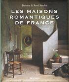 Couverture du livre « Les maisons romantiques de france - va » de Collectif aux éditions Taschen