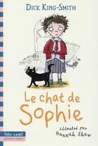 Couverture du livre « Le chat de Sophie » de Hannah Shaw et Dick King-Smith aux éditions Gallimard-jeunesse