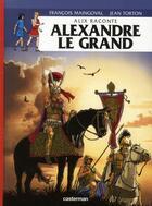 Couverture du livre « Alix raconte T.1 ; Alexandre le Grand » de Francois Maingoval et Jean Torton aux éditions Casterman