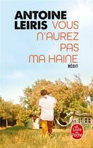 Couverture du livre « Vous n'aurez pas ma haine » de Antoine Leiris aux éditions Lgf