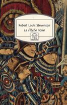 Couverture du livre « La flèche noire » de Robert Louis Stevenson aux éditions Motifs