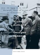 Couverture du livre « Michel Audiard - Georges Simenon ; scénarios » de Georges Simenon et Michel Audiard aux éditions Actes Sud