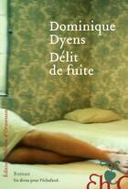 Couverture du livre « Délit de fuite » de Dominique Dyens aux éditions Heloise D'ormesson