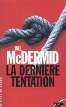 Couverture du livre « La Derniere Tentation » de Mc Dermid-V aux éditions Editions Du Masque