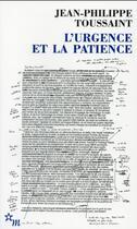 Couverture du livre « L'urgence et la patience » de Jean-Philippe Toussaint aux éditions Minuit