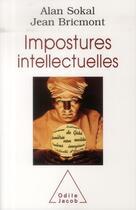 Couverture du livre « Impostures intellectuelles » de Alan Sokal et Jean Bricmont aux éditions Odile Jacob