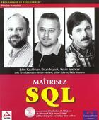 Couverture du livre « Maitrisez Sql Wrox » de John Kauffman et Brian Matsik et Kevin Spencer aux éditions Wrox Press