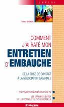 Couverture du livre « Comment j'ai raté mon entretien d'embauche » de Thierry Spencer aux éditions Studyrama