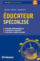 Couverture du livre « Éducateur spécialisé (2e édition) » de Rachel Flouzat aux éditions Studyrama