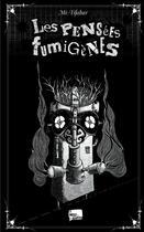 Couverture du livre « Les pensées fumigènes » de Mr Tifabar aux éditions Le Moule A Gaufres