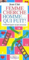 Couverture du livre « Femme cherche homme qui fuit » de Jean Cote aux éditions Vox Populi Quebec