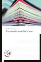 Couverture du livre « Promenade astro-historique » de Vladimir Petrov Kostov aux éditions Presses Academiques Francophones