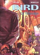 Couverture du livre « Bird t.1; le tatouage » de Juan Bobillo et Carlos Trillo aux éditions Erko