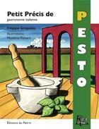Couverture du livre « Petit précis de pesto » de Filippo Gropallo aux éditions Editions Du Petrin