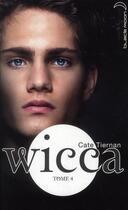 Couverture du livre « Wicca t.4 ; les retrouvailles » de Cate Tiernan aux éditions Black Moon