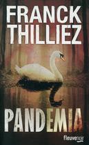 Couverture du livre « Pandemia » de Franck Thilliez aux éditions Fleuve Noir