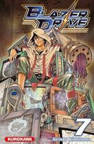 Couverture du livre « Blazer drive t.7 » de Seishi Kishimoto aux éditions Kurokawa