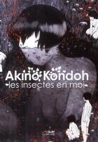 Couverture du livre « Les insectes en moi » de Akino Kondoh aux éditions Le Lezard Noir