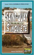 Couverture du livre « Saint-Quay S'Inquiete » de Anne-Solen Kerbrat-P aux éditions Bargain