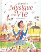 Couverture du livre « La petite musique de la vie » de Thomas Louis aux éditions Kimane