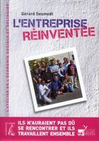 Couverture du livre « L'entreprise réinventée » de Gerard Desmedt aux éditions Editions De L'atelier