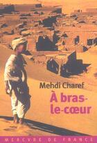 Couverture du livre « À-bras-le-coeur » de Mehdi Charef aux éditions Mercure De France