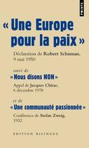 Couverture du livre « Grands discours ; « une Europe pour la paix » » de Jacques Chirac et Robert Schumann et Stefan Zweig aux éditions Points