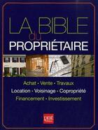Couverture du livre « La bible du propriétaire (édition 2011) » de Collectif aux éditions Prat