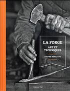 Couverture du livre « Art et techniques de la forge » de Harvard Bergland aux éditions Editions Vial