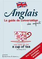 Couverture du livre « Anglais ; le guide de conversation des enfants » de Collectif aux éditions Bonhomme De Chemin