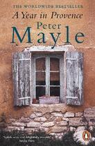 Couverture du livre « A YEAR IN PROVENCE » de Peter Mayle aux éditions Penguin Books Uk