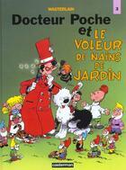 Couverture du livre « Docteur Poche T.12 ; Docteur Poche et le voleur de nains de jardin » de Marc Wasterlain aux éditions Casterman