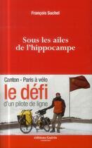 Couverture du livre « Sous les ailes de l'hippocampe » de Francois Suchel aux éditions Guerin