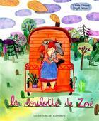 Couverture du livre « La roulotte de Zoé » de Claude Clement et Magali Dulain aux éditions Editions Des Elephants