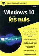Couverture du livre « Windows 10 pour les nuls (3e édition) » de Woody Leonhard aux éditions First Interactive