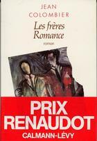 Couverture du livre « Les frères Romance » de Jean Colombier aux éditions Calmann-levy