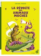Couverture du livre « La révolte des animaux moches » de Coline Pierre aux éditions Rouergue