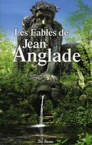 Couverture du livre « Les fables » de Jean Anglade aux éditions De Boree